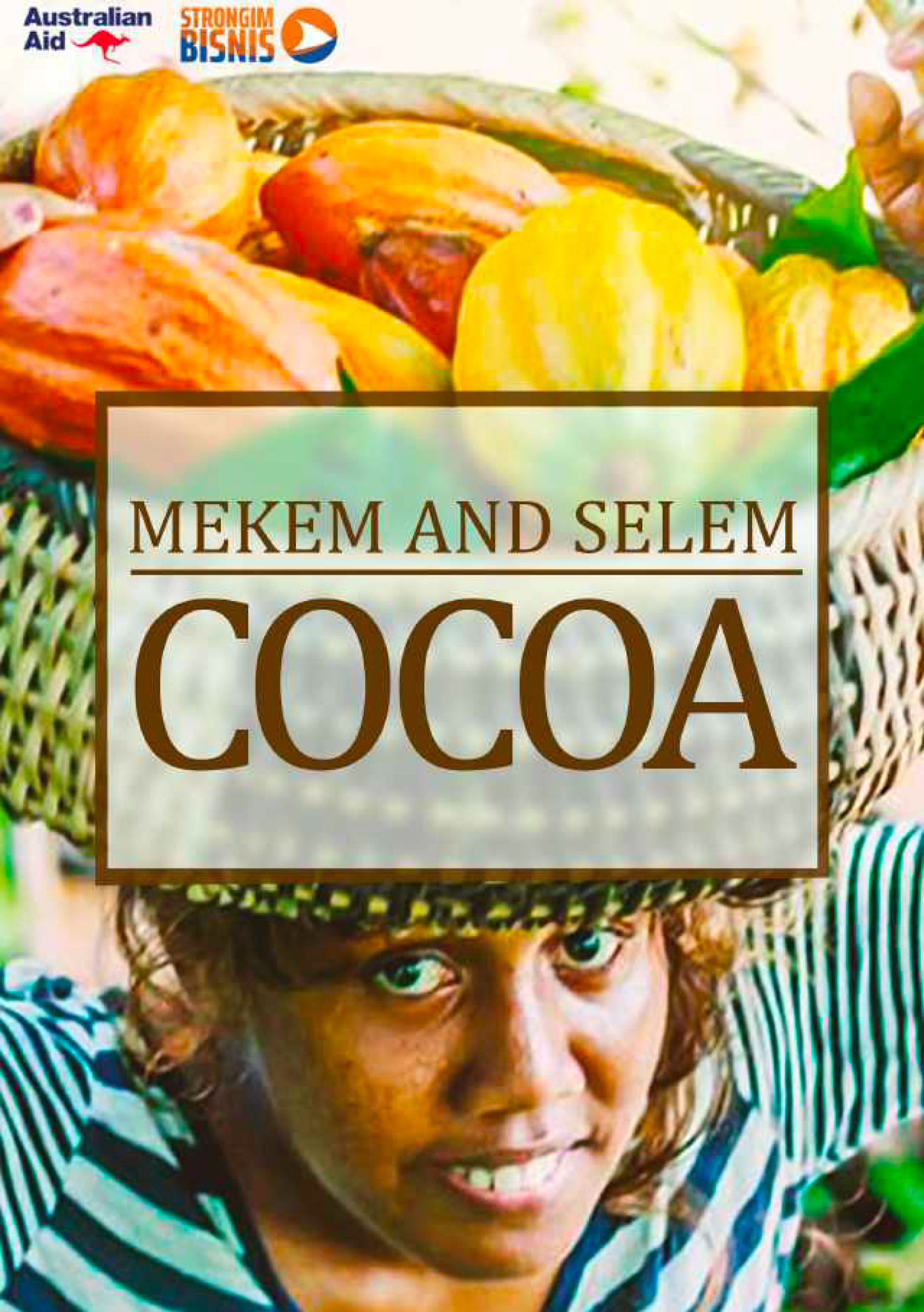 Mekim and Selem Cocoa Strongim Bisnis 2020